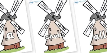 100 High Frequency Words on Windmills - High frequency words, hfw, DfES Letters and Sounds, Letters and Sounds, display words