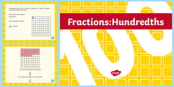 Hundredths Teaching PowerPoint - Key Stage 2, KS2, Maths, Hundredths, fractions