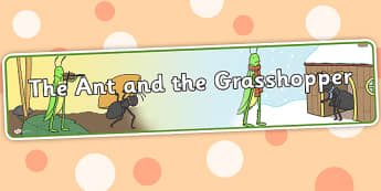 The Ant and the Grasshopper Display Banner - ant, grasshopper