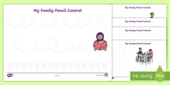 My Family Pencil Control Activity Sheets - worksheets, fine motor, pre-writing, kindergarten, preschool, nursery, reception, pre-primary, prep,