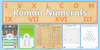 CfE Second Level Roman Numerals Resource Pack - Impact, World, Maths, ancient, number, systems