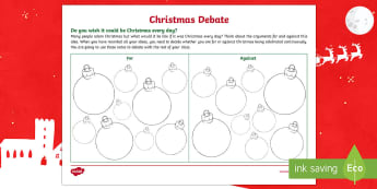 Wish it Could be Christmas Every Day? Christmas Debate Activity - Christmas activity, Christmas discussion, Christmas talking and listening, debating, Christmas fun,S