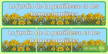 Banderole d'affichage : Le jardin de la gentillesse - Altruisme, bonté, cycle 1, amabilité, décoration,French