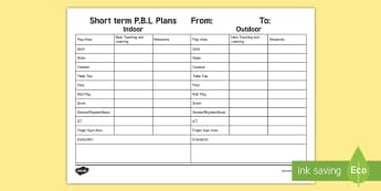 P.B.L. Short Term Plan Primary 1 & 2 Planning Template - Play, classroom Management, PBL, Indoor and outdoor play, short term plan, resources, play area