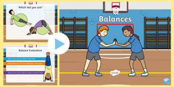 PE Early Level Balance Activities PowerPoint - fitness, gym, coordination, skills, benchmarks, point, gymnastic
