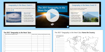 The 2017 Geography in the News Quiz Pack - stand alone lesson, Quiz, 2017, Geography in the News, location knowledge