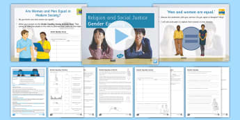 Religion and Social Justice Lesson 2: Gender Equality - Social justice; equality; prejudice; discrimination; sexism; gender