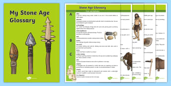 The Stone Age Glossary - stone age, glossary, words, explanation
