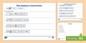 Pets Sentence Construction Worksheet / Activity Sheet - Sentence Building, Sentence Ordering Syntax, Determiners, Nouns, Verbs, worksheet