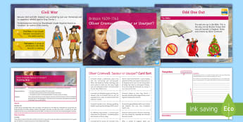 Oliver Cromwell: Saviour or Usurper? Lesson Pack - Oliver Cromwell, Civil War, Roundheads, Interregnum, Charles I, Parliament, Puritan, Drogheda