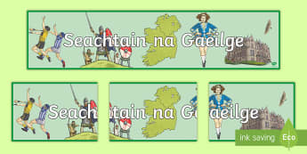 Seachtain na Gaeilge Display Banner - World Around Us KS2, Festivals, Celebrations and Events, Irish Language Week, ireland, Seachtain na