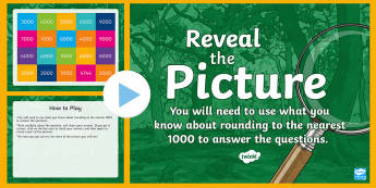 Rounding (Nearest 1000) Reveal the Picture Plenary Activity - CfE Numeracy and Mathematics, ICT, interactive, revision, recap, number, number processes, round up,