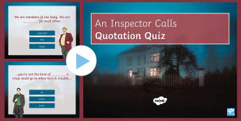 An Inspector Calls Quotation Quiz PowerPoint - An Inspector Calls, Quotes, quotations, GCSE English revision, AQA, KS4 quotes, ppt, power point, po