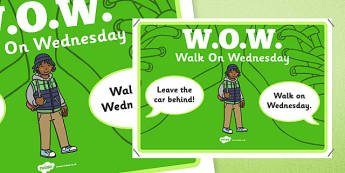 WOW Walk on Wednesday Display Poster - active school, active flag, display, sport, PE, blue flag, activity