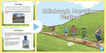 Edinburgh Marathon Festval 2017 PowerPoint - CfE Edinburgh Marathon (27th of May), PowerPoint, presentation, information, Scotland, Curriculum fo