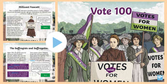 KS2 Vote 100 PowerPoint - Suffragettes, Democracy, Equality, Election, Parliament