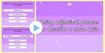 Using an Adjectival Phrases PowerPoint Quiz - ESL Adjectival Phrases