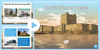 Carrickfergus Castle PowerPoint Pack - Normans, Ireland, Belfast, Belfast Lough, Castles, John de Courcy, Invasion, Hugh de Lacy, Siege of