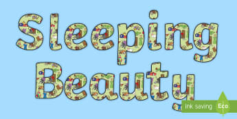 Sleeping Beauty Display Lettering - sleeping beauty, display lettering, lettering, lettering for display, themed lettering, classroom display, class display