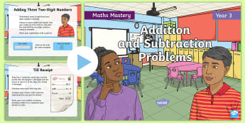 Year 3 Addition and Subtraction Problems Maths Mastery PowerPoint - Reasoning, Greater Depth, Abstract, Problem Solving, Explanation