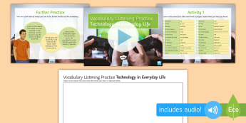 Technology in Everyday Life Vocabulary Listening Practice PowerPoint Spanish - listening, hearing, skills, transcript, writing
