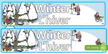 Winter Display Banner English/French - Winter Display Banner -  Winter, display banner, display, winter words, Word card, flashcard, snowfl