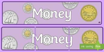 Money Display Banner - Math, Money, Banner, Junior, Grade 4, Grade 5, Grade 6, Display.