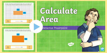 Calculate Area Interactive  PowerPoint - Animations, interactive, whiteboard, maths, area, surface, calculate, multiply, length, width, shape