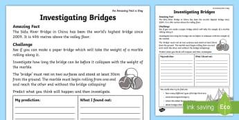 Investigating Bridges Worksheet / Activity Sheet - Amazing Fact Of The Day, worksheet / activity sheets, powerpoint, starter, worksheet, morning activity, June, KS