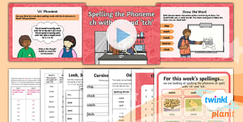 PlanIt Y1 Term 1A W5: 'ch' and 'tch' Spelling Pack