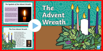 KS1 Advent Wreath Information PowerPoint - christmas wreath, christmas traditions, meaning of the advent wreath, history of the advent wreath,