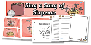 Sing a Song of Sixpence Resource Pack - sing a song of sixpence, resource pack, resources, pack of resources, themed resource pack, lesson ideas