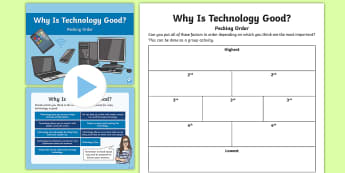 Pecking Order Why is Technology Good? Activity Pack - pecking order, diamond 9, Technology debate, prioritisation, Why is Technology Good?,Scottish
