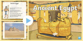 Ancient Egypt PowerPoint - ancient egypt, ancient egyptians, ancient egypt facts, ancient egypt information, egypt powerpoint, ks2 history, egypt ks2