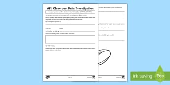 AFL Classroom Data Investigation Activity Sheet - class, survey, display, year 4, maths, tally, table, worksheet