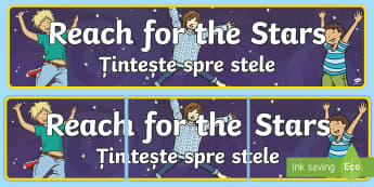 Reach for the Stars! Display Banner English/Romanian - End of Year,Back to School,stars, EAL
