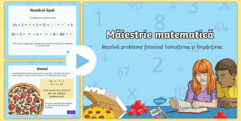 Probleme de înmulțire și împărțire PowerPoint - matematică, înmulțire, împărțire, română, probleme, rezolvare de probleme, probleme de înmu