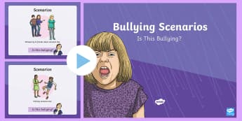 Scenarios - Is This Bullying? PowerPoint - bullying anti bullying, bullying powerpoint, bullying scenarios powerpoint information about bullying, pshe, bullying