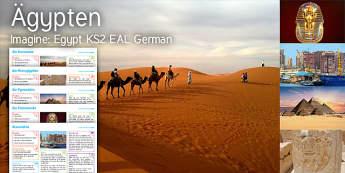 Imagine Egypt KS2 Resource Pack German - EAL, German, Egypt, Caravan, Symbols, Pyramids, Hieroglyphics, Alexandria, Sphinx, Mask, Tutankhamun