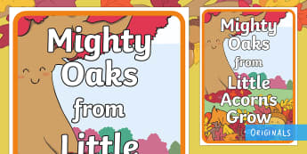 Mighty Oaks from Little Acorns Grow A4 Display Poster - Little Acorns, Twinkl Originals, Twinkl Fiction, story, books, reading, growth, grow, change, acorn,