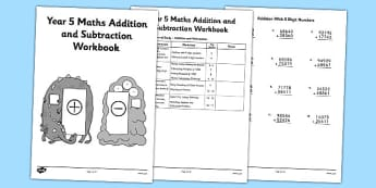 Year 5 Maths Addition and Subtraction Workbook - workbook, activity pack, worksheets, independent