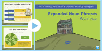 Year 4 Expanded Noun Phrases Warm-Up PowerPoint - Spag, Writing, gps, descriptive, adjectives, modifiers, detail, exciting