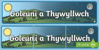 Baner Goleuni a Thywyllwch - golau, goleuni, tywyllwch, baner, teitl, tywyll,Welsh