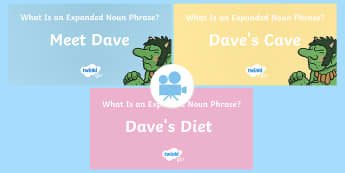 SPaG-Tastic! : All About Dave (What Is an Expanded Noun Phrase?) KS1 Video Pack - SPaG, spagtastic, video, clip, expanded noun phrase, noun phrase, year 2, y2, ks1, adjectives, gramm, Twinkl Go, twinkl go, TwinklGo, twinklgo