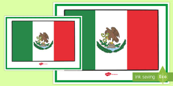 Mexican Flag Display Poster - Social Studies, Mexico, Mexican Flag, Bulletin Board, Display, North America