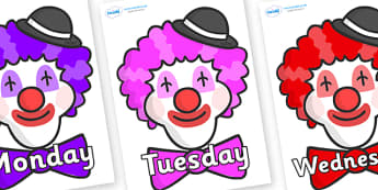 Days of the Week on Clown Faces - Days of the Week, Weeks poster, week, display, poster, frieze, Days, Day, Monday, Tuesday, Wednesday, Thursday, Friday, Saturday, Sunday