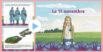 PowerPoint d'information : Le 11 novembre -  Armistice, 14-18, Première, Guerre, Histoire, Souvenir, Cycle 2, Cycle 3,French