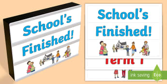 Last Day of School Light Box Inserts - Australia, EYLF, last day, end of year, light box inserts, F - 2, 3-4, 5-6, signs and labels, classr