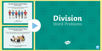 KS2 Division Word Problems PowerPoint - KS2, Key Stage 2, Year 3, Year 5, Year 6, Y3, Y5, Y6, solve problems, including missing number probl