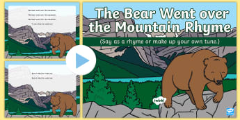 The Bear Went over the Mountain Rhyme PowerPoint - brown, bear, singing, song time, powerpoint,